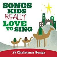 Songs Kids: 17 Christmas Songs
