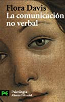La Comunicacion No Verbal / Inside Intuition- What We Know About Non-Verbal Communication