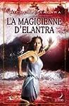 La magicienne d'Elantra : T4 - Le Cyc...