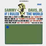If I Ruled the World Jr. Sammy Davis