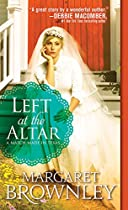 LEFT AT THE ALTAR (A MATCH MADE IN TEXAS BOOK 1)