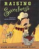 Raising Sweetness (0399232257) by Stanley, Diane