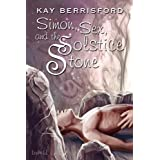 Simon, Sex, and the Solstice Stoneby Kay Berrisford