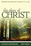 Glory of Christ - (Puritan Paperback)