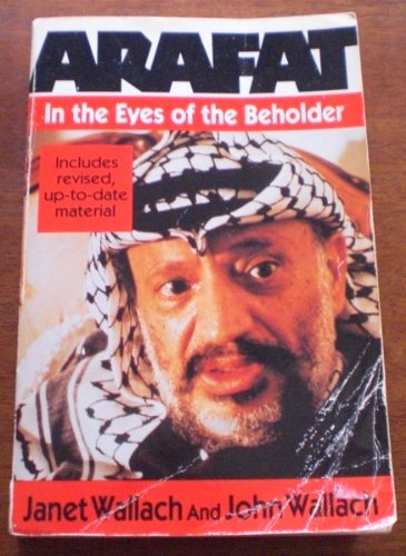 Arafat: In the Eyes of the Beholder