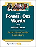 img - for The Power of Our Words for Middle School: Teacher Language That Helps Students Learn book / textbook / text book