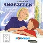 Snoezelen. CD: Instrumentalmusik f�r...