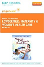 Maternity and Women s Health Care Pageburst E Book on VitalSource by Deitra Leonard Lowdermilk RNC PhD FAAN
