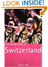 The Rough Guide to Switzerland, 1st Edition (Rough Guide Travel Guides)