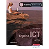 OCR AS GCE Applied ICT Double Award 1st (first) Edition by Banks, Ms Maggie, Millbery, Glen, Stuart, Sonia, Scott...