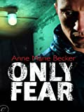 Only Fear (The Mindhunters Book 1)