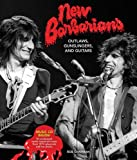 img - for New Barbarians: Outlaws, Gunslingers, and Guitars book / textbook / text book