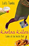 Image de Karlas Kilos: Liebe ist die beste Diät