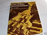 The Urban Environment (0713163925) by Douglas, Ian