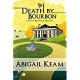 Death By Bourbon 4 (Mystery & Women Sleuths) (Josiah Reynolds Mysteries)