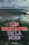 img - for Les brigades de la mer by Dominique Grisoni (1979-08-06) book / textbook / text book
