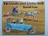 Tin Lizzie and Little Nell (1990 Reading Rainbow) (0370309227) by David Cox