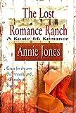 The Lost Romance Ranch (A Route 66 Romance Book 3)