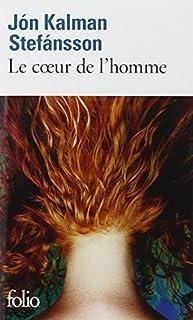Le coeur de l'homme, Stefánsson, Jón Kalman