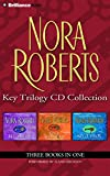 Nora Roberts Key Trilogy CD Collection: Key of Light/Key of Knowledge/Key of Valor