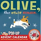 Olive the Other Reindeer Pop Up Advent Calendarby J.Otto Seibold