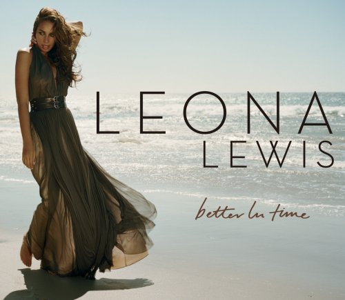 Leona Lewis - Better in Time - Zortam Music