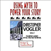 Using Myth to Power Your Story | [Christopher Vogler]