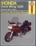 Honda Gold Wing 1200 Owners Workshop Manual: 1984-1987, 1200cc