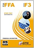 Get Through Guides Ltd 2012 Financial Accounting FFA- STUDY TEXTS: 1 (ACCA - Foundations in Accountancy)