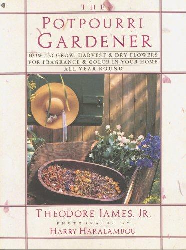 The Potpourri Gardener PDF