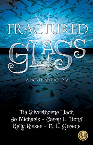 Book: Fractured Glass - A Novel Anthology by Jo Michaels