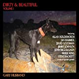 Dirty & Beautifulby Gary Husband
