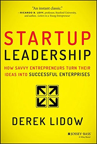 Startup-Leadership-How-Savvy-Entrepreneurs-Turn-Their-Ideas-Into-Successful-Enterprises
