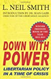 Down with Power: Libertarian Policy in a Time of Crisis