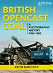 British Opencast Coal: A Photographic...