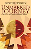 img - for Unmarked Journey (The Unmarked Series) book / textbook / text book