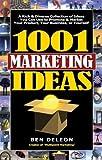 echange, troc Ben Deleon - 1001 Marketing Ideas