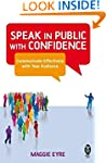 Speak in Public with Confidence