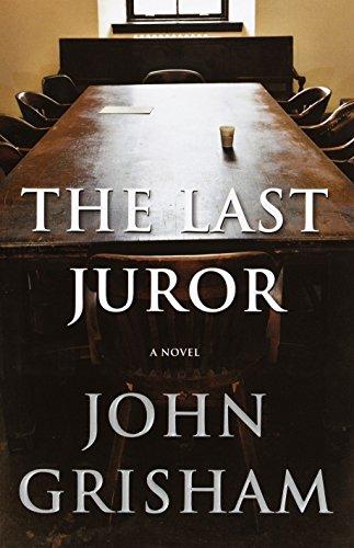The Last Juror (Grisham, John), Grisham, John