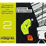 L'impiccato di Saint-Pholien letto da Giuseppe Battiston. Audiolibro. CD Audio formato MP3