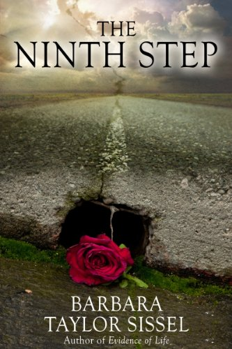Barbara Taylor Sissel's THE NINTH STEP – Over 40 Rave Reviews! $2.99 or FREE via KOLL