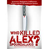 Who Killed Alex Spourdalakis