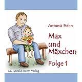 """Max und M�xchen - Folge 1von """"Antonia Stahn"""""""