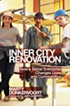 Inner City Renovation: How a Social E...