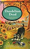 img - for Dandelion Dead: A Natural Remedies Mystery book / textbook / text book