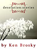 img - for Desolation: Stories book / textbook / text book