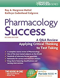 Pharmacology Success: A Q&A Review Applying Critical Thinking to Test Taking by Bailey Diana