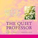 The Quiet Professor | Betty Neels