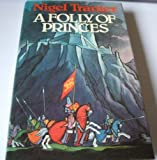 Folly of Princes (0340208643) by Tranter, Nigel
