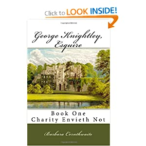 Downloads George Knightley, Esquire: Charity Envieth Not